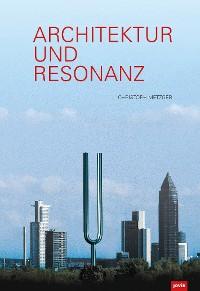 Cover Architektur und Resonanz