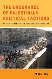 Cover The Endurance of Palestinian Political Factions
