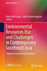 Cover Environmental Resources Use and Challenges in Contemporary Southeast Asia
