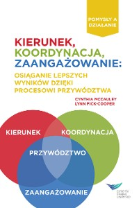 Cover Direction, Alignment, Commitment: Achieving Better Results Through Leadership, First Edition (Polish)