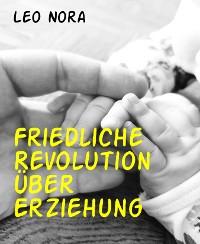 Cover Friedliche Revolution über Erziehung