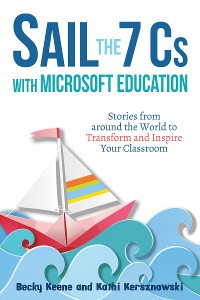 Cover Sail the 7 Cs with Microsoft Education