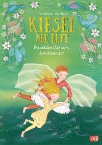 Cover Kiesel, die Elfe - Die wilden Vier vom Drachenmeer
