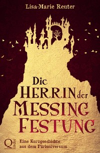 Cover Die Herrin der Messingfestung