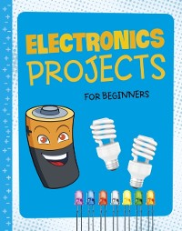 Cover Electronics Projects for Beginners