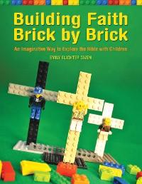 Cover Building Faith Brick by Brick