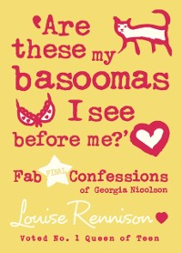 Cover Are these my basoomas I see before me? (Confessions of Georgia Nicolson, Book 10)