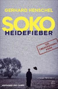 Cover SoKo Heidefieber
