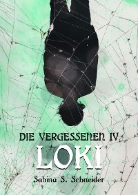 Cover Die Vergessenen: Loki - Buch 4