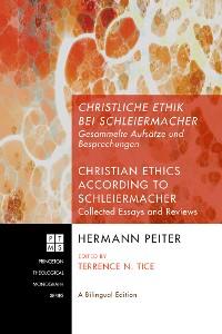 Cover Christliche Ethik bei Schleiermacher - Christian Ethics according to Schleiermacher