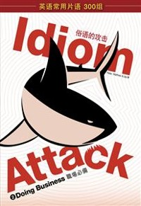 Cover Idiom Attack Vol. 2: Doing Business (Simplified Chinese edition)