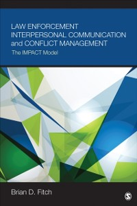 Cover Law Enforcement Interpersonal Communication and Conflict Management