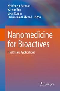 Cover Nanomedicine for Bioactives