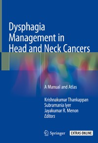 Cover Dysphagia Management in Head and Neck Cancers