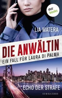 Cover Die Anwältin - Echo der Strafe: Ein Fall für Laura Di Palma 5