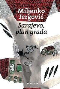 Cover Sarajevo, plan grada