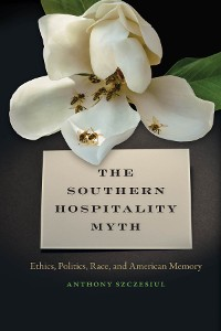 Cover The Southern Hospitality Myth