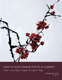 Cover How to Read Chinese Poetry in Context