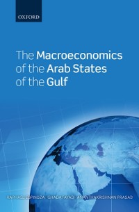 Cover Macroeconomics of the Arab States of the Gulf