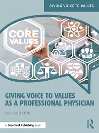 Cover Giving Voice to Values as a Professional Physician