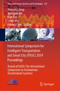 Cover International Symposium for Intelligent Transportation and Smart City (ITASC) 2019 Proceedings