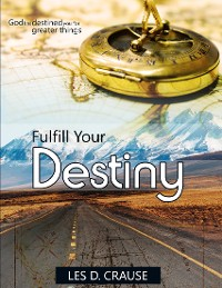 Cover Fulfill Your Destiny