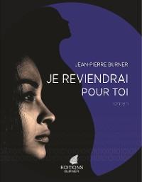 Cover JE REVIENDRAI POUR TOI