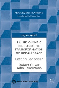 Cover Failed Olympic Bids and the Transformation of Urban Space