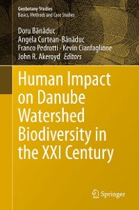 Cover Human Impact on Danube Watershed Biodiversity in the XXI Century