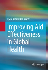 Cover Improving Aid Effectiveness in Global Health