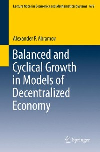 Cover Balanced and Cyclical Growth in Models of Decentralized Economy