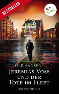 Cover Jeremias Voss und der Tote im Fleet - Der zehnte Fall
