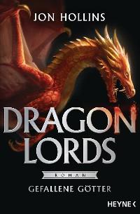 Cover Dragon Lords - Gefallene Götter