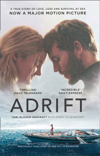 Cover Adrift: A True Story of Love, Loss and Survival at Sea