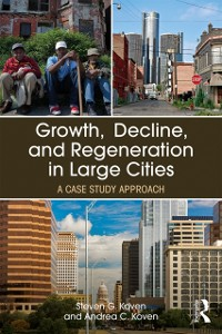 Cover Growth, Decline, and Regeneration in Large Cities