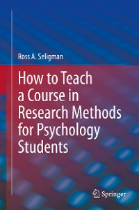 Cover How to Teach a Course in Research Methods for Psychology Students