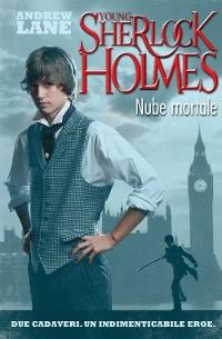 Cover Nube mortale. Young Sherlock Holmes. Vol. 1 (De Agostini)