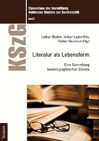 Cover Literatur als Lebensform