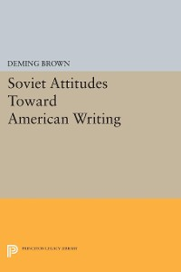 Cover Soviet Attitudes Toward American Writing