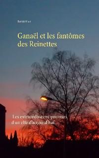 Cover Ganaël et les fantômes des Reinettes