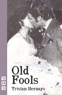 Cover Old Fools (NHB Modern Plays)