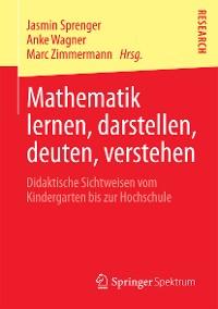 Cover Mathematik lernen, darstellen, deuten, verstehen