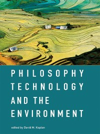 Cover Philosophy, Technology, and the Environment