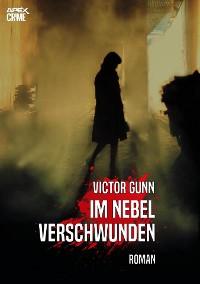Cover IM NEBEL VERSCHWUNDEN