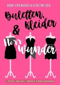 Cover BULETTEN, KLEIDER & HERR WUNDER