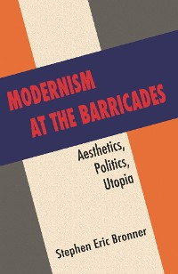Cover Modernism at the Barricades