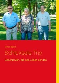Cover Schicksals-Trio