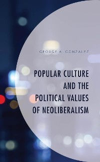 Cover Popular Culture and the Political Values of Neoliberalism