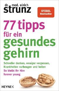Cover 77 Tipps für ein gesundes Gehirn