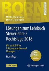 Cover Losungen zum Lehrbuch Steuerlehre 2 Rechtslage 2018